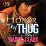 Honor Thy Thug Audiobook Review