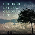 Crooked Letter, Crooked Letter Audiobook Review